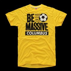 Vintage Be Massive Columbus Crew T-Shirt We Built This City, Columbus Crew, Vintage Inspired Outfits, Shirt Designs, Retro, My Style, Sports, Mens Tops, T Shirt