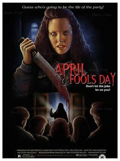 Horror Movie Poster Art : April Fools Day 1986 by Mario Frias