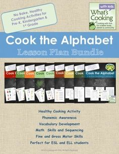 Cook the Alphabet: A to Z Growing Lesson Bundle.  As this bundle grows, so will the price.  Get in on it early for the biggest bargain. It will eventually have 26 lesson bundles: cooking, literacy and math!
