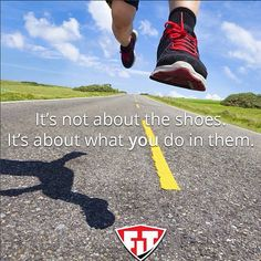 It's not about the shoes. It's about what you do in them! #FitmarkFriday @fitmarkbags #Motivation #Inspiration
