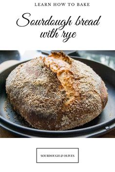 This one-third rye sourdough bread recipe has enough rye flour to deliver lots of taste, but with a dough that is easy to handle. All You Need Is, Rye Flour, Sourdough Bread, Baked Potato, Bread Recipes, Tasty, Baking, Olives, Ethnic Recipes