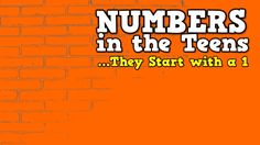 Numbers in the Teens (They Start with a 1)    (song for kids about teen ...