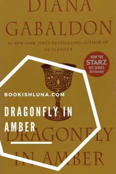 My review of Diana Gabaldon's Dragonfly in Amber.
