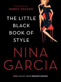 Book 57: The Little Black Book of Style by Nina Garcia