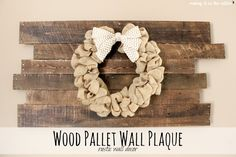 Wood Pallet Wall Plaque
