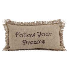 """Burlap Natural - Follow Your Dreams - 7"""" x 13"""" Pillow"""