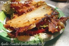 Garlic-Toasted Grilled Cheese BLT | FaveSouthernRecipes.com
