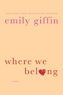 Reading it right now, so good! I read and read and don't realized that time it is!   Emily Griffin - Where We Belong