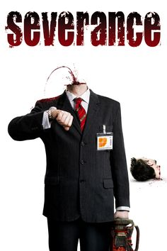 Click Image to Wacth&Download Severance (2006)