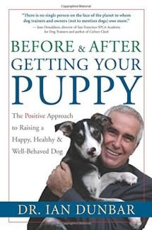 Before and After Getting Your Puppy by Dr. Ian Dunbar - Amazon.com