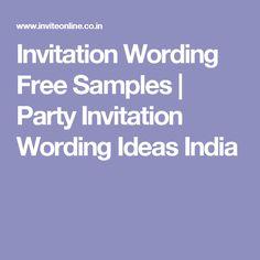 Invitation Wording Free Samples | Party Invitation Wording Ideas India
