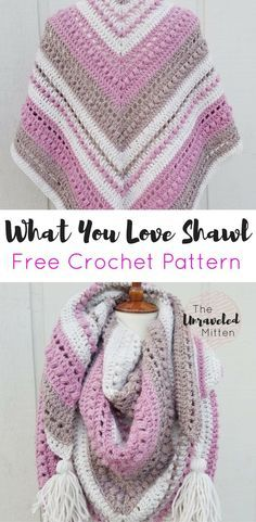 What You Love Shawl | Free Crochet Pattern | The Unraveled Mitten | Triangle Scarf | #crochet #freecrochetpattern #lionbrandyarn #crochetrianglescarf #crochetshawl