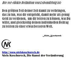 Die Kunst der Veränderung - Das Seminar: http://nielskoschoreck.de/die-kunst-der-veranderung/ * Jetzt buchen und 50% Partnerrabatt nutzen!