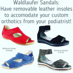 1d0c8e40f4 Waldlaufer Sandals: Do you have custom molded inserts from your podiatrist?  Or even prefabricated