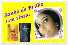 Banho de Brilho sem Tinta (dica da Luciana Ramos)