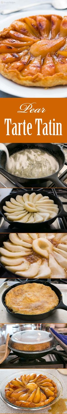 Pear Tarte Tatin ~ French classic, tarte tatin aux poires, upside down pear tart with flakey pastry crust. ~ SimplyRecipes.com