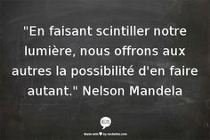 Citations de Nelson Mandela Citation Nelson Mandela, Words Quotes, Sayings, Plus Belle Citation, Food For Thought, Texts, Poems, Positivity, Culture