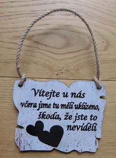 VÍTEJTE U NÁS včera jsme tu měli uklizeno, škoda, že jste to neviděli Diy And Crafts, Crafts For Kids, Man Humor, Kids And Parenting, Wise Words, Hand Lettering, Quotations, Funny Quotes, Funny Pictures