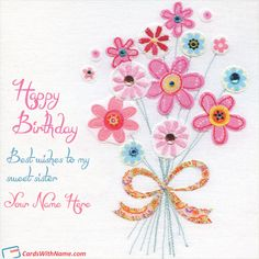 Birthday Wishes Cards For Sister With Name