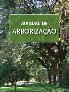 [DOWNLOAD] Manual de Arborização Urbana de diversas cidades do Brasil - Florestal Brasil