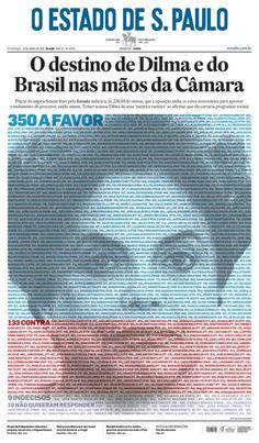 Histórica capa do Estadão de 17/04/2016 ➤ http://politica.estadao.com.br/noticias/geral,faca-o-download-de-capa-do-estado,10000026507 ②⓪①⑥ ⓪④ ①⑦ #Impeachment