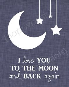 Moon & Stars Nursery Art  I Love You to the by happyprintsshop, $16.00