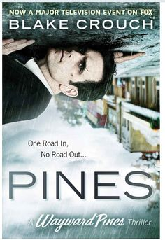 """28 Jun 2015. Reading Pines, Book 1 of The Wayward Pines Trilogy. So far it's not bad--pretty good writing. I would characterize it as a good summer read. Someone says this reminds them of """"The Twilight Zone"""" TV series, and I would agree. I'll probably read more by Blake Crouch."""