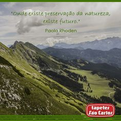 #Natureza #Frases #TapetesSaoCarlos