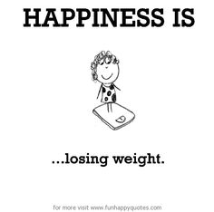 Specially for girls like me who r fat cute happy quotes, im happy, make me happy Cute Happy Quotes, Funny Happy, Im Happy, Make Me Happy, Happy Life, Are You Happy, Quotes To Live By, Life Quotes, Funny Diet Quotes