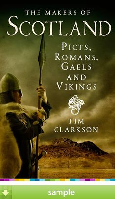'The Makers of Scotland' by Tim Clarkson - Download a free ebook sample and give it a try! Don't forget to share it, too.