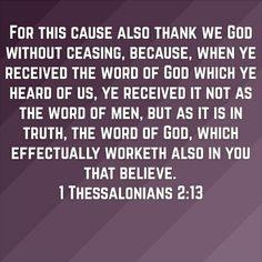 1 Thessalonians 2:13 (KJV)
