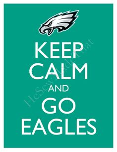 Keep Calm and Go Eagles - 8x10 Picture - Wall Hanging - Philadelphia Football NFL Green. $8.50, via Etsy.