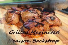 Grilled Marinated Venison Backstrap #venison #grilling