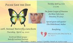 Save the date for our Annual Butterfly Luncheon Guest Speakers, Hospice, Special Guest, Save The Date, Houston, Dating, Butterfly, Events, Life
