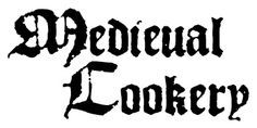 Medieval Cookery - A great collection of period recipes.  They are even indexed by century, country, vegetarian, and travel safe options.