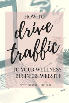 How to drive traffic to your website from Vicky Shilling, The Flourishing Pantry. Video and resources sharing how to attract more visitors to your wellness business website. More eyes on your content, more enquiries, more revenue for your business. Attract your ideal client through optimising your website now. #theflourishingpantry #vickyshilling #wellnessbusiness #seotips #websiteadvice Healthy Living Tips, Seo Tips, Business Website, How To Start A Blog, Your Website, Pantry, Entrepreneur, Healthy Recipes, Blogging