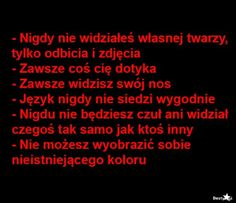 Wtf Funny, Funny Jokes, Polish Memes, Some Words, True Quotes, True Stories, Fun Facts, Real Life, Haha