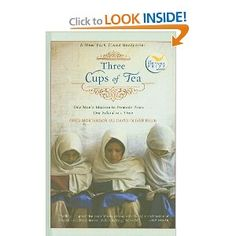 Three Cups of Tea: One Man's Mission to Promote Peace... One School at a Time: Greg Mortenson, David Oliver Relin: 9781606862179: Amazon.com: Books