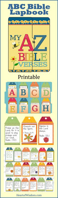 A fun way to learn 26 Bible verses!       Teach younger children the Alphabet using God's Word.      Teach Upper and Lower Case Letters      Practice handwriting allowing 5-7 year old trace the letters (dotted print)      Creating a lapbook keepsake and review Scripture