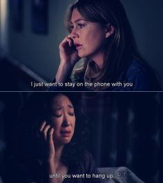 """""""I just want to stay on the phone with you until you want to hang up. I'm here. I'm here."""""""