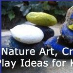 33 Nature Crafts for Kids