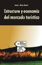 Título: Estructura y economía del mercado turístico / Autor: Rivas García, Jesús / Ubicación: Biblioteca FCCTP - USMP 1er piso / Código: 338.4791/R68E