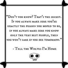 Tell the Wolves I'm Home #quotes love this book