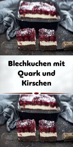 Blechkuchen mit Quark und Kirschen - Dessert und Backrezepte Sheet cake with curd cheese and cherrie Food Cakes, Cookie Recipes, Dessert Recipes, Brownie Recipes, Vegan Butter, Yummy Cakes, Brunch, Food And Drink, Sweets