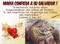 """JESUS PODEROSO GUERRERO: Lucas 1:46-47~~~"""" Maria confiesa a su Salvador """""""
