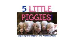 Fun nurseryrhyme 5 little piggies in Italiano and English! #nurseryrhyme #5littlepigs