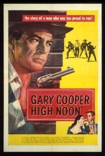 High Noon (1952) Black and White starring Gary Cooper and Grace Kelly