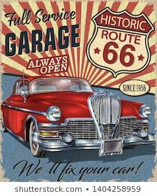 Vintage Route 66 Garage retro poster with retro car. Motos Vintage, Vintage Banner, Retro Pictures, Garage Art, Car Posters, Fantasy Rpg, Aesthetic Backgrounds, Retro Cars, Stars
