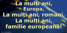 La mulți ani, Europa, La mulți ani, români, La mulți ani, familie europeană! 9 Mai, Calm, Movies, Movie Posters, Films, Film Poster, Cinema, Movie, Film
