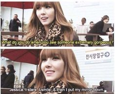 Jessica, she has every right to. lol